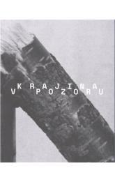 Krajina v pozoru / The Landscape in Focus