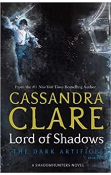 Lord of Shadows -- The Dark Artifices 2