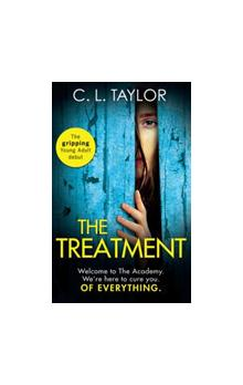 The The Treatment The Gripping Twist-Filled Ya Thriller from the Million Copy Sunday Times Bestselling Author of the Escape