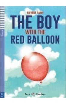 Teen Eli Readers Stage 2 (cef A2): The Boy with the Red Balloon with Audio CD