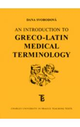 An Introduction to Greco-Latin Medical Terminology
