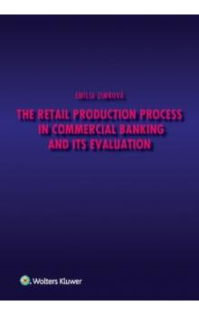 The Retail Production Process in Commercial Banking and its Evaluation