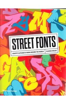 Street Fonts: Graffiti Alphabets from Around the World
