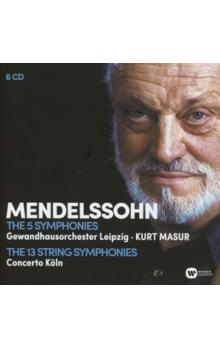 MENDELSSOHN: THE COMPLETE SYMPHONIES, THE COMPLETE STRING SYMPHONIES