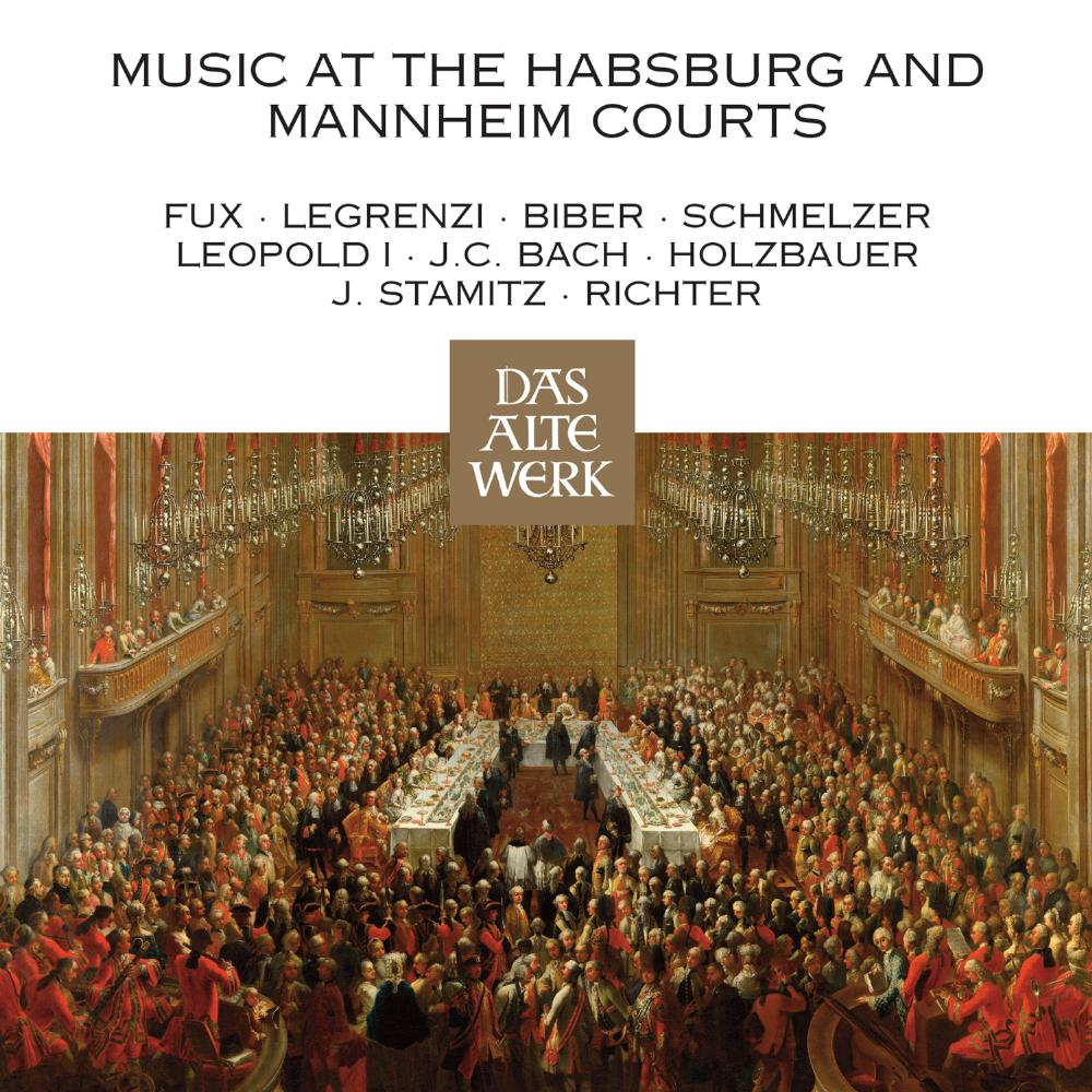 MUSIC AT THE COURT OF MANNHEIM/MUSIC AT THE HABSBURG COURT/WIEN AM HOFE LEOPOLDS I