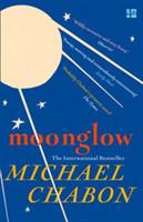 Moonglow - Chabon Michael