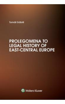 Prolegomena to Legal History of East-Central Europe