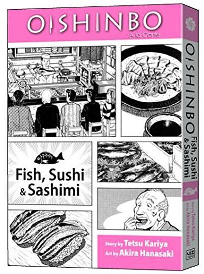 Oishinbo: a la Carte: Fish, Sushi & Sashimi