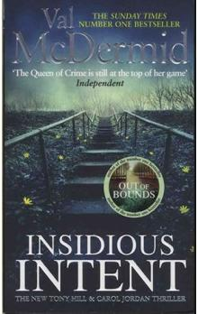 Insidious Intent : Tony Hill and Carol Jordan, Book 10