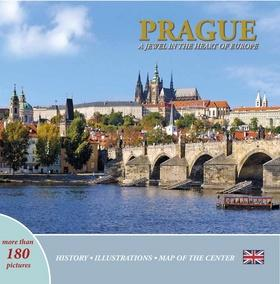 Prague: A Jewel in the Heart of Europe (anglicky)