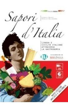 Sapori d&#39Italia! Libro dello studente + CD Audio New Ed.