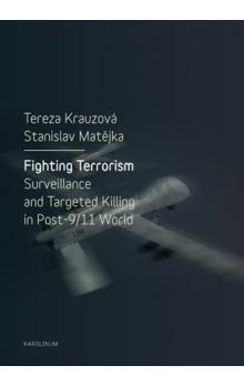 Fighting Terrorism -- Surveillance and Targeted Killing in Post-9/11 World