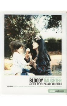 EUROARTS - BLOODY DAUGHTER: A FILM BY STEPHANIE ARGERICH