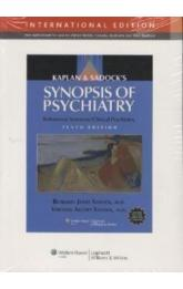 Kaplan and Sadock's Synopsis of Psychiatry, 10th ed.