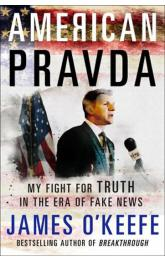 American Pravda : My Fight for Truth in the Era of Fake News