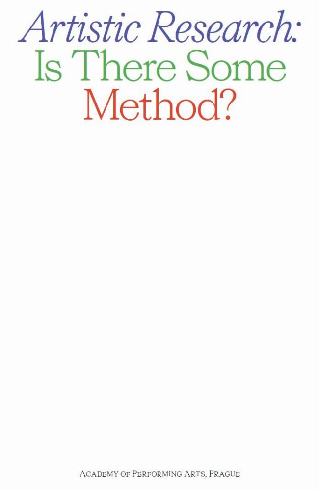 Artistic Research: Is There Some Method?