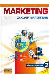 Marketing Základy marketingu 2 -- učebnice studenta