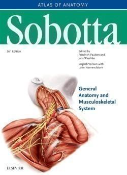 Sobotta Atlas of Anatomy, Package, 16th ed., English/Latin Musculoskeletal System; Internal Organs; Musculoskeletal System; Internal Organs; Head, Neck and Neuroanatomy; Muscles Tables