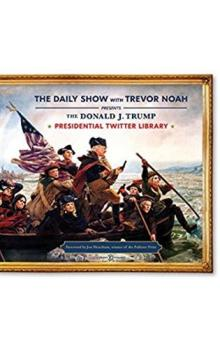 The Daily Show Presidential Twitter Library