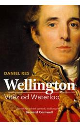 Wellington - Vítěz od Waterloo