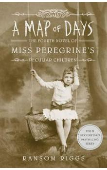 A Map of Days: Miss Peregrine&#39s Peculiar Children