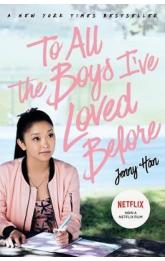 To All The Boys I´ve Loved Before: FILM TIE IN EDITION