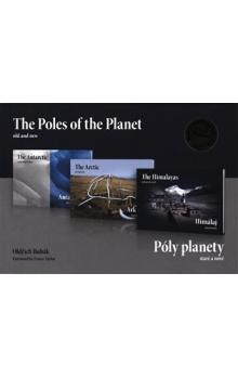 Póly planety - staré a nové (trilogie) / The Poles of the Planet - old and new (3x kniha)