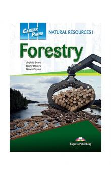 Career Paths: Natural Resources 1 Forestry: Student´s Book with Digibook App