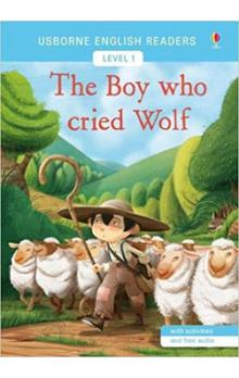 Usborne English Readers: The Boy Who Cried Wolf