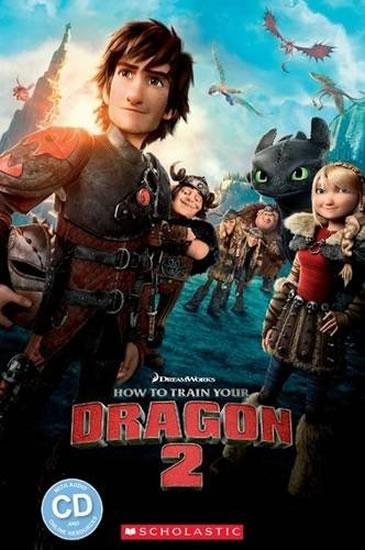 Level 2: How to train your - Dragon 2+CD (Popcorn ELT Primary Reader)s
