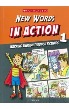 New Words in Action 1: Learning English through pictures