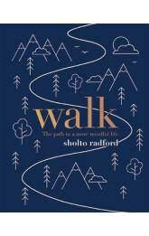 Walk : The path to more mindful life