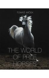 The World of Free Horses