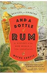 And a Bottle of Rum : A History of the New World in Ten Cocktails