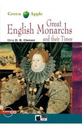 Great English Monarchs and their Times + CD (Black Cat Readers Level 2 Green Apple Edition)