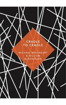 Cradle to Cradle : (Patterns of Life)