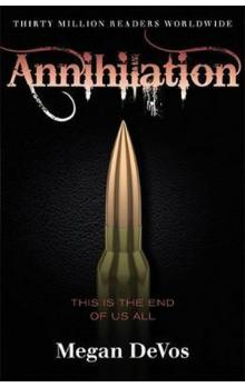 Annihilation : Book 4 in the Anarchy series