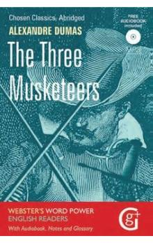 The Three Musketeers -- Classic Readers with Audio CD