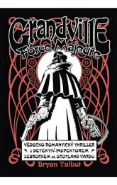 Grandville 5 - Force Majeure