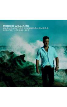 Williams, Robbie : In And Out Of Consciousness (Greatest Hits 1990-2010)