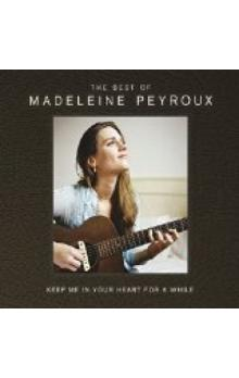 Keep Me In Your Heart For A While (The Best Of Madeleine Peyroux)