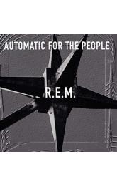 Automatic For The People (25th Anniversary )