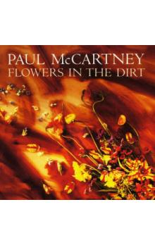 Flowers In The Dirt (Deluxe Edition)