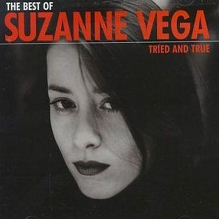 Tried And True (The Best Of Suzanne Vega)