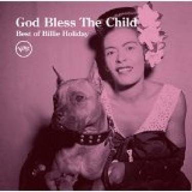 God Bless The Child (Best Of Billie Holiday)