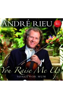 You Raise Me Up : Songs For Mum (Roses From The South)