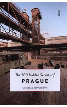 500 Hidden Secrets of Prague