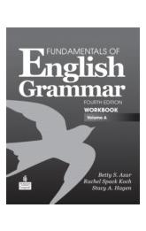 A Fundamentals of English Grammar Workbook, Volume