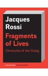 Fragments of Lives Chronicles of the Gulag