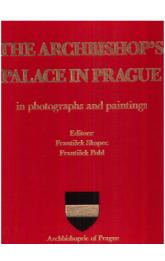 The Archbishop´s palace in Prague in photographs and paintings